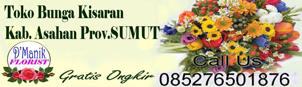 Toko Bunga Kisaran Kab. Asahan Prov. Sumut 085276501876